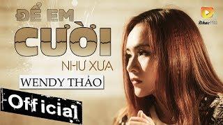 Nghệ sĩ - Wendy thảo giọng ca gây ghiện