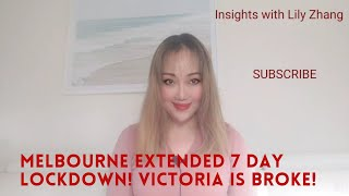 Melbourne extended 7 day lockdown, Victoria is broke! insights with Lily Zhang 040621