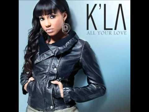 All Your Love - K'La