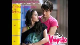 Cantare Chica Vampiro letra