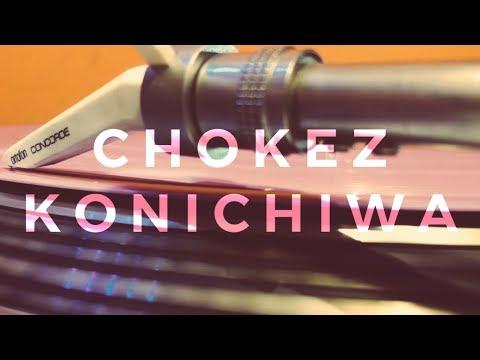 Chokez - Konichiwa