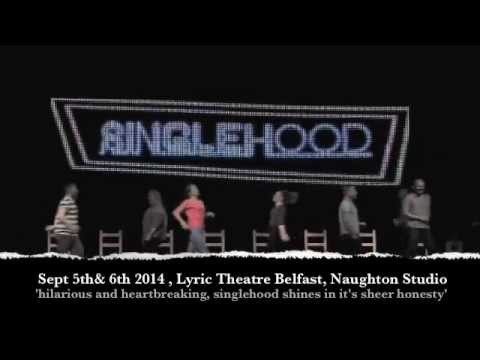 Singlehood Official Trailer Lyric Theatre Belfast