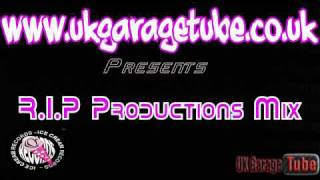 UKGTube Presents R.I.P Productions Mix