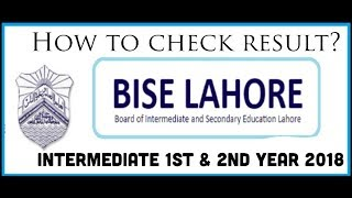 Intermediate 1st year & 2nd year result 2018 | Watch How to check your result | BISE LAHORE |