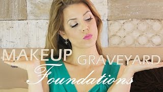 MAKEUP GRAVEYARD: Foundations