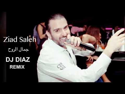 Ziad Saleh- Jamal El Rouh - DJ DIAZ Live Remix (Preview)
