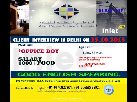 ABU DHABI NATIONAL HOTEL [ADNH]  👉Client Interview 25th  OCTOBER 2018 at New Delhi