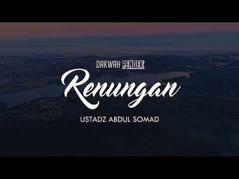 Muhasabah Renungan Kematian - Ceramah Ustadz Abdul Somad Lc.,MA