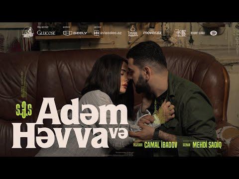 """S.Ə.S: """"Adəm və Həvva"""" (1. Bölüm)"""