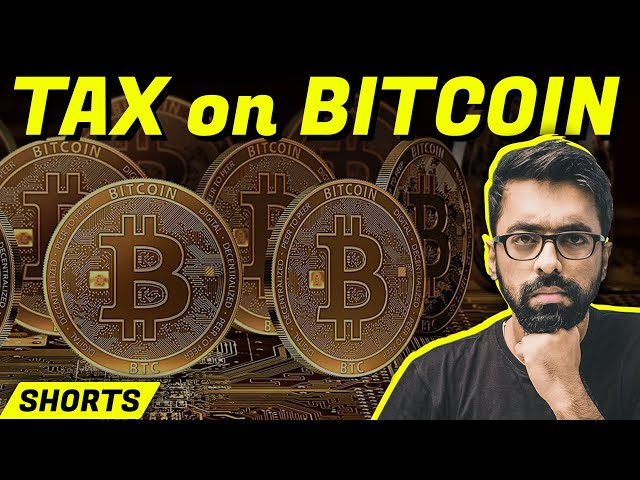 Tax on BITCOIN (Cryptocurrency)? #shorts
