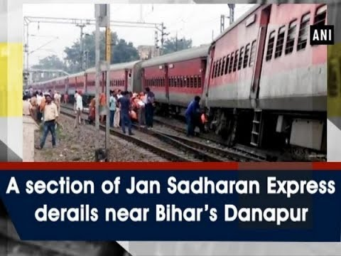 A section of Jan Sadharan Express derails near Bihar's Danapur - #Bihar News