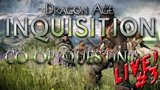 """""""HTV LIVE"""" Dragon Age Inquisition: CO-OP Questing #3"""