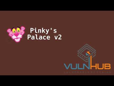 VulnHub - Pinkys Palace v2