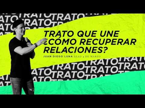 LEAD - Juan Diego Luna - Trato que une ¿Cómo recuperar relaciones? (Audio Only)