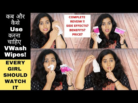 VWash Plus Intimate Hygiene Wipes Review  How to use VWash Wipes? Price? Side effects ? Benefits?