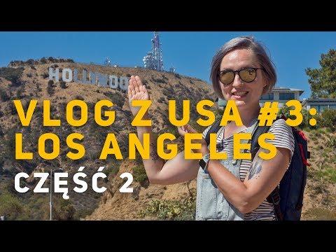 vlog-#3-z-usa:-nasze-wraŻenia-z-hollywood.-los-angeles,-czĘŚĆ-2- -Śladami-seriali