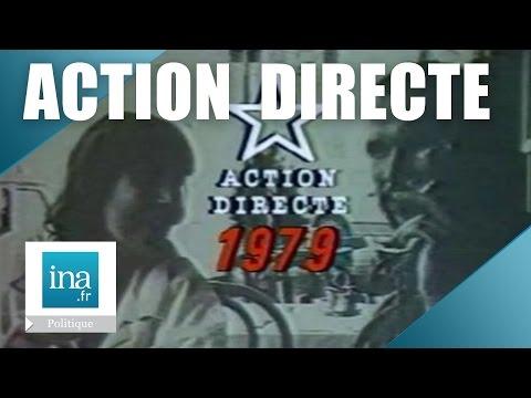 L'histoire d'Action Directe   Archive INA