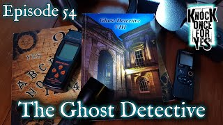 Episode 54 - The Ghost Detective