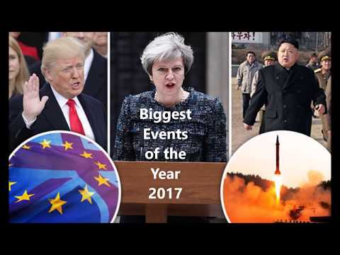 Biggest Events of the Year 2017