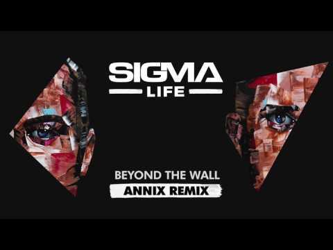 Sigma - Beyond The Wall (Annix Remix)