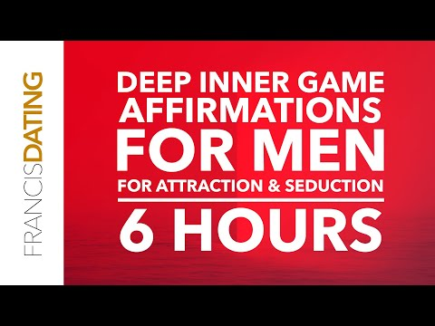 PUA Affirmations For Men | Deep Inner Game | Attraction And Seduction Relaxation Meditation