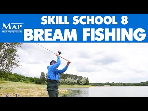 Skill School... Part 8: Big Water Bream