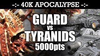 APOCALYPSE Imperial Guard vs Tyranids 40K Battle Report BUNKER DEFENCE! 6th Edition 5000pts