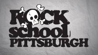 Rock School Pittsburgh / School Is In