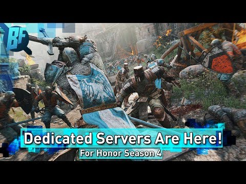 For Honor Season 4: Test the Dedicated Servers!
