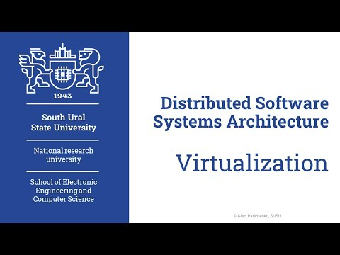 Clouds: Virtualization (Distributed Software Systems Architecture. 20.05.2020)