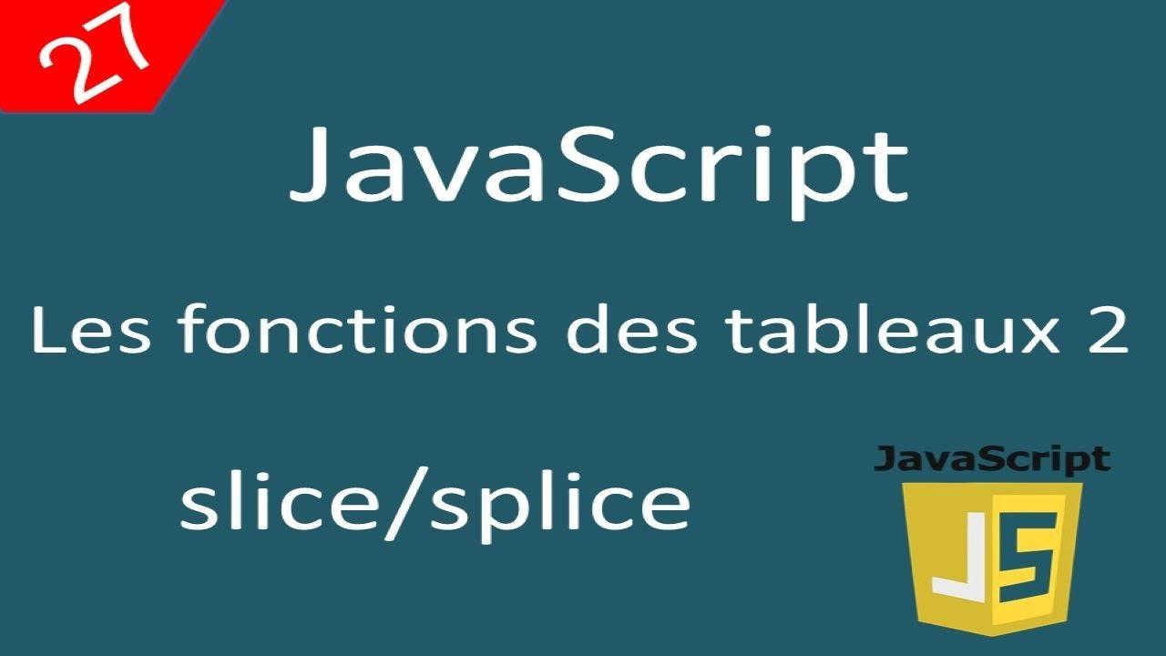 Javascript pour débutants 27 Les tableaux : les fonctions ...