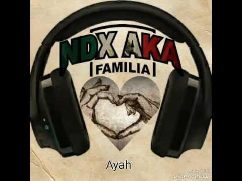 NDX A.K.A - Ayah