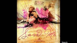 DJ Rynno & Sylvia - Save Me (Edward Maya Remix)