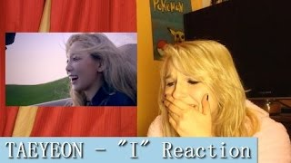 "TAEYEON - ""I"" (feat. Verbal Jint) MV Reaction"