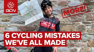 6 More Cycling Mistakes We've All Made