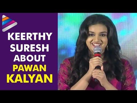 Keerthy Suresh About Pawan Kalyan | Remo...