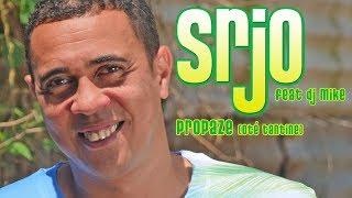 Srjo Feat Dj Mike - Propaze Oté Tantine