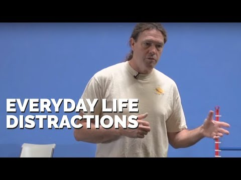 Everyday Life Distractions