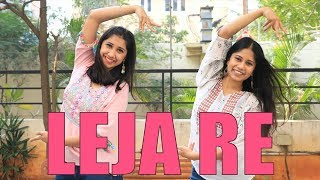 Leja Re Choreography | Dhvani Bhanushali | Ni Nachle | Dance Cover
