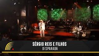 Sérgio Reis - Disparada - Sérgio Reis e Filhos