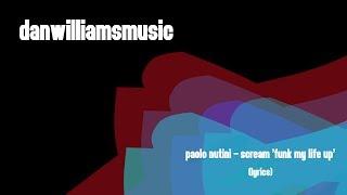 Paolo Nutini - Scream 'Funk My Life Up' (Lyrics)