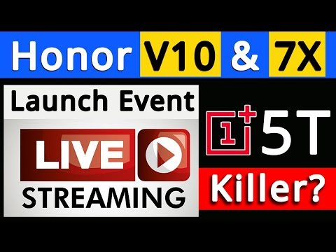 Honor Global Launch Event -Honor V10 & 7X Launch - Live Streaming by Gizmo Gyan