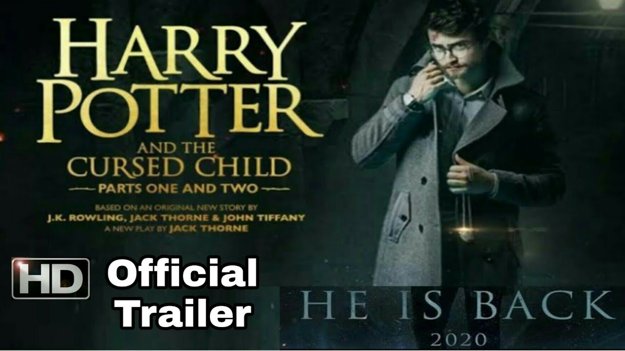 Harry Potter And The Cursed Child Official Trailer 2020 Youtube