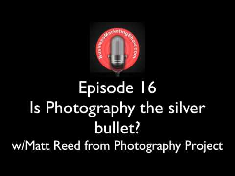 BMS16: Is Photography the Silver Bullet? - with Matt Reed from Photography Project