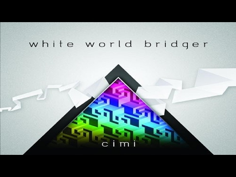 Cimi - White World Bridger [Full Album] ᴴᴰ