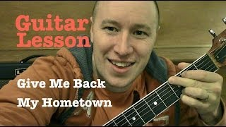 Give Me Back My Hometown ★ Guitar Lesson ★ Standard Chord Version ★ Eric Church