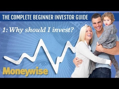 Why should I invest? - Beginner Investor Guide UK - Part 1