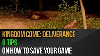 Kingdom Come: Deliverance - How to save a game? 6 Tips