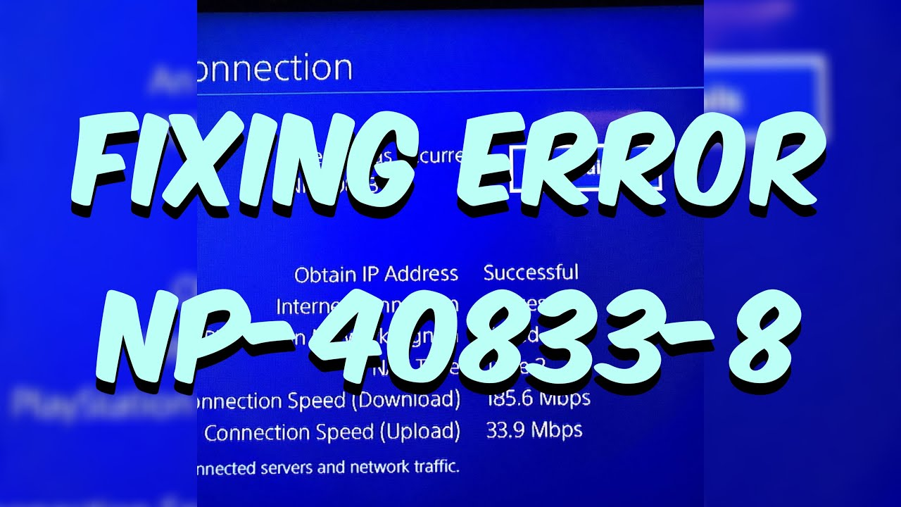 HOW TO FIX NP-40833-8 PS4 ERROR CODE CANNOT SIGN IN PSN TUTORIAL! WORKING  FIX!