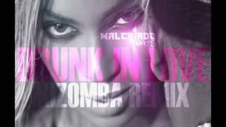 DRUNK IN LOVE (KIZOMBA by MALCRIADOBeats) 2014